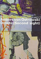 Aribert von Ostrowski Droste (Second Sight)