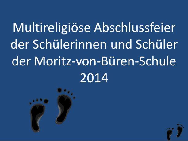 Auf Wunsch der Schüler wird eine multireligiöse Abschiedsfeier 2014 gestaltet.