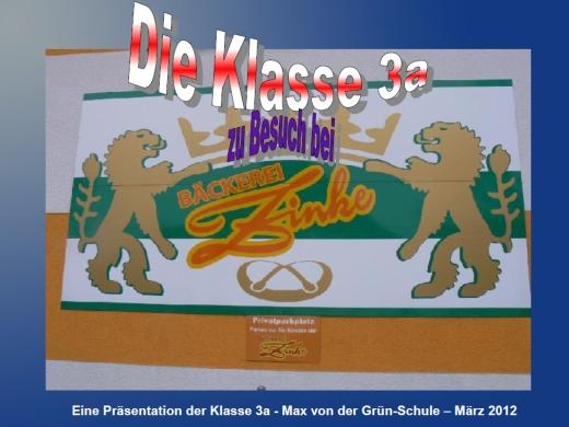 Präsentation: Die Klasse 3a zu Besuch bei Bäcker Zinke (PDF-Format)