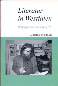 Literatur in Westfalen. Band 13