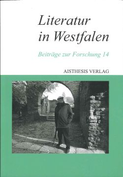 Literatur in Westfalen. Band 14