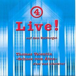 Live! auf dem Kulturgut Nr. 4