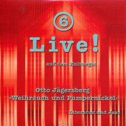 Live! auf dem Kulturgut Nr. 6