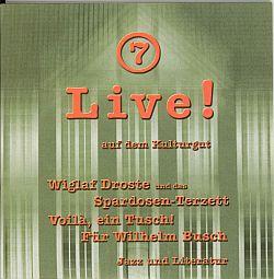 Live! auf dem Kulturgut Nr. 7
