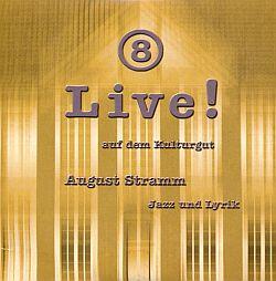 Live! auf dem Kulturgut Nr. 8