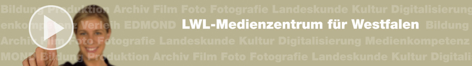 LWL-Medienzentrum f�r Westfalen