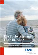 Das Foto zeigt das Titelbild der Broschüre ''Die Seele stärken: Hilfe im Alter''.