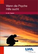 Das Foto zeigt das Titelbild des Ratgebers ''Wenn die Psyche Hilfe sucht ...''.