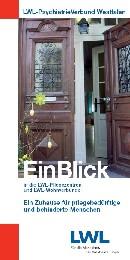 Das Foto zeigt die Titelseite des Flyers ''EinBlick - in die LWL-Pflegezentren und LWL-Wohnverbünde''.