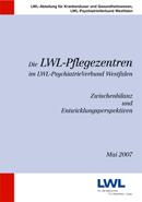 Das Foto zeigt das Titelbild der Broschüre ''Die LWL-Pflegezentren im LWL-PsychiatrieVerbund Westfalen - Zwischenbilanz und Entwicklungsperspektiven''.