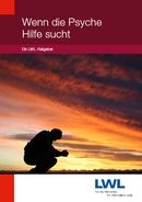 Das Foto zeigt die Titelseite des Ratgebers ''Wenn die Psyche Hilfe sucht ...''.
