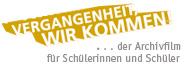 Logo des Archivfilms 'Vergangenheit, wir kommen!'