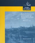 Einband: 350 Jahre Westfälischer Friede - Entscheidungsprozesse, Weichenstellungen und Widerhall eines europäischen Ereignisses